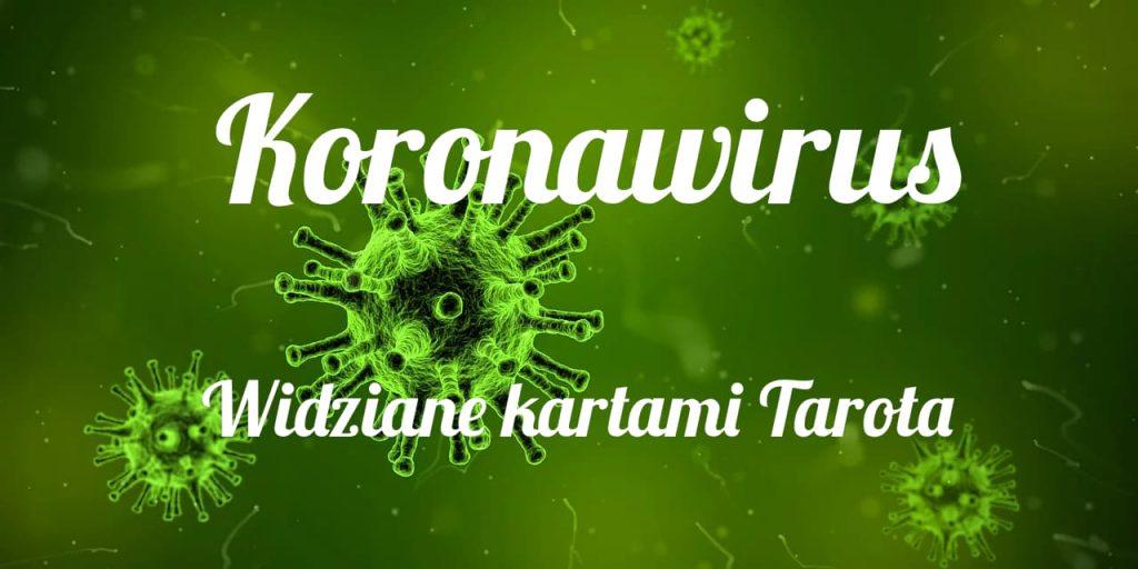 koronawirus - widziane kartami tarota