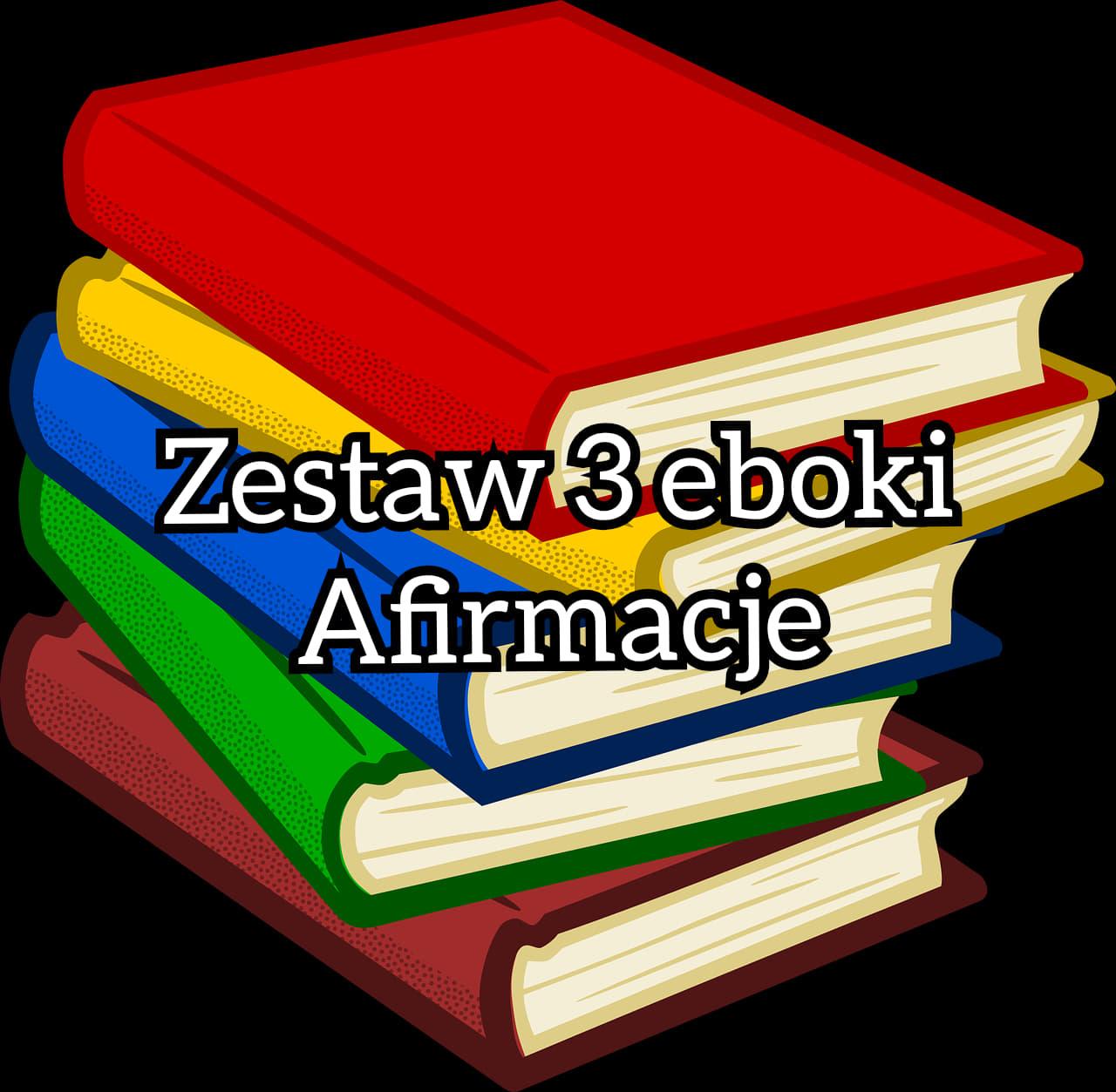 zestaw 3 ebooki – afirmacje